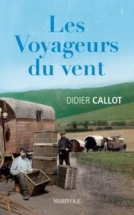 Didier Callot - Les voyageurs du vent.