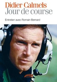 Didier Calmels - Jour de course.