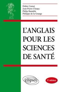 Didier Carnet et Jean-Pierre Charpy - L'anglais médical à la faculté.