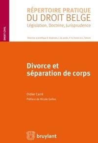 Didier Carré et Nicole Gallus - Divorce et séparation de corps.