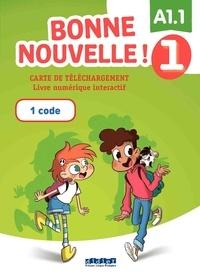 Didier - Carte de téléchargement Bonne nouvelle ! Niveau 1 - Livre numérique interactif élève.