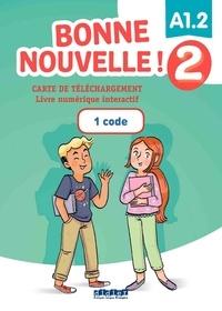 Didier - Carte de téléchargement Bonne nouvelle ! Niveau 2 - Livre numérique interactif élève.