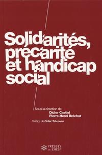 Didier Castiel et Pierre-Henri Bréchat - Solidarités, précarité et handicap social.