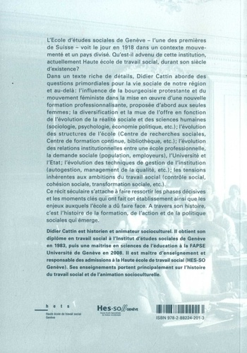 Une école de son temps. Un siècle de formation sociale à Genève (1918-2018)