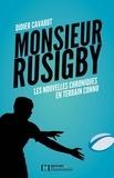 Didier Cavarot - Monsieur Rusigby - Les nouvelles chroniques en terrain connu.