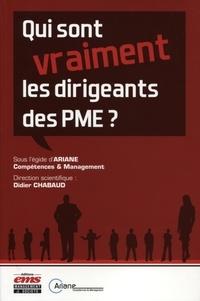 Didier Chabaud - Qui sont (vraiment) les dirigeants des PME ?.