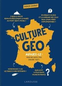 Didier Chirat - Culture géo - Avouez-le : vous ne savez pas encore tout !.