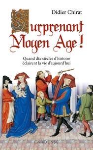 Didier Chirat - Surprenant Moyen Age !.
