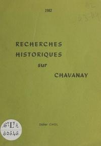 Didier Chol et  Association Visage de Notre Pi - Recherches historiques sur Chavanay.