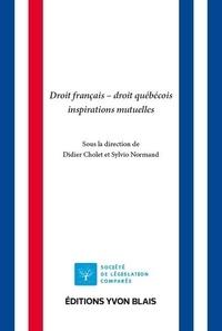 Kindle books forum télécharger Droit français-Droit québécois  - Inspirations mutuelles en francais par Didier Cholet, Sylvio Normand