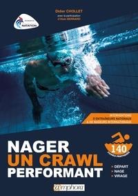 Didier Chollet - Nager un crawl performant - Apprentissage et corrections techniques.