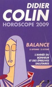 Didier Colin - Balance - Horoscope 2009.