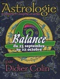 Didier Colin - Balance - Du 23 septembre au 22 octobre.