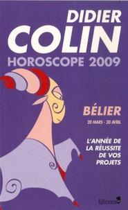 Didier Colin - Bélier - Horoscope 2009.