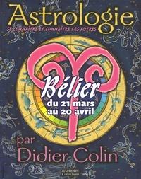 Didier Colin - Bélier - Du 21 mars au 20 avril.
