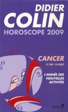 Didier Colin - Cancer - Horoscope 2009.