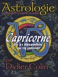 Didier Colin - Capricorne du 21 décembre au 19 janvier.