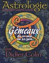 Didier Colin - Gémeaux du 21 mai au 20 juin.