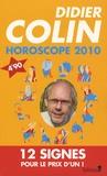 Didier Colin - Horoscope 2010 - Les 12 signes du zodiaque.