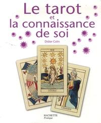 Didier Colin - Le tarot de la connaissance de soi.