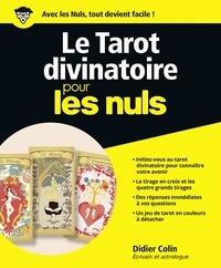 Didier Colin - Le tarot divinatoire pour les nuls.