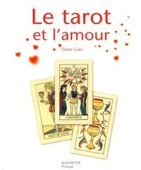 Didier Colin - Le tarot et l'amour.