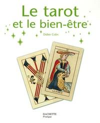 Didier Colin - Le tarot et le bien-être.