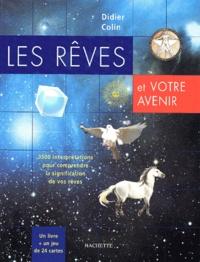 Les rêves et votre avenir. 3500 interprétations immédiates de vos rêves.pdf