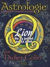 Didier Colin - Lion - Du 23 Juillet au 22 Aout.