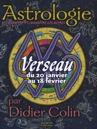 Didier Colin - Verseau du 20 janvier au 18 février.