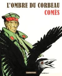 Didier Comès - L'ombre du corbeau.