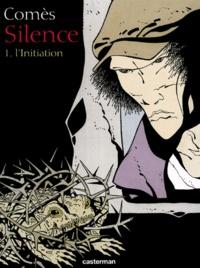 Didier Comès - Silence couleur Tome 1 : L'initiation.