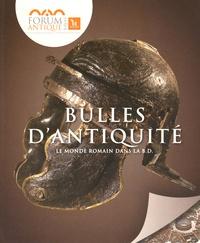 Didier Convard et Jean-Pierre Adam - Bulles d'Antiquité - Le monde romain dans la BD.
