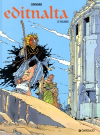 Didier Convard - Editnalta Tome 2 : Le Thalamus.
