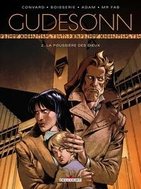 Didier Convard et Pierre Boisserie - Gudesonn Tome 2 : La poussière des Dieux.