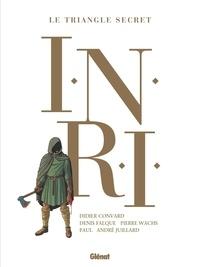 Didier Convard et Denis Falque - INRI Le Triangle Secret Intégrale : .