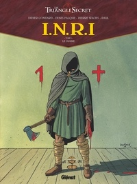 Didier Convard et Denis Falque - INRI Le Triangle Secret Tome 1 : Le Suaire.