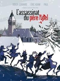 Didier Convard et Eric Adam - L'assassinat du père Noël.