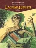 Didier Convard et Denis Falque - Lacrima Christi Tome 1 : L'alchimiste.
