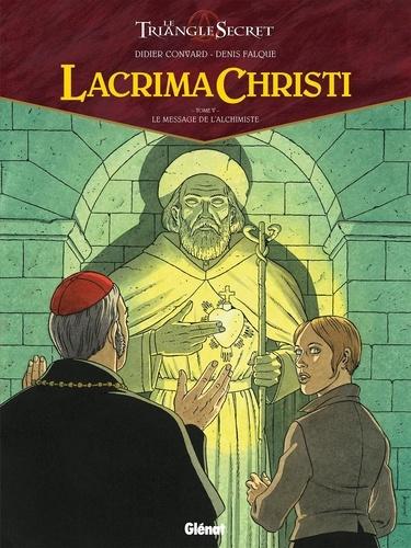 Lacrima Christi Tome 5 Le message de l'Alchimiste