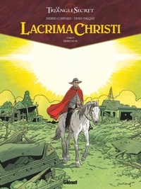 Didier Convard et Denis Falque - Lacrima Christi Tome 6 : Rémission.