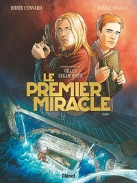 Didier Convard et Olivier Brazao - Le Premier Miracle Tome 1 : .
