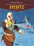 Didier Convard et Eric Adam - Le Triangle secret - Hertz Tome 3 : Le frère qui n'existait pas.