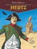 Didier Convard et Eric Adam - Le Triangle secret - Hertz Tome 5 : La troisième mort de l'Empereur.