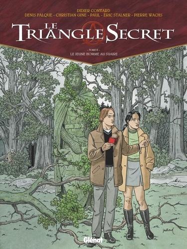 Le Triangle Secret Tome 2 Le jeune homme au suaire