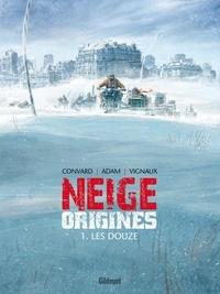 Didier Convard et Éric Adam - Les Douze.