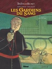 Didier Convard et Denis Falque - Les Gardiens du Sang Tome 4 : Ordo ab chao.