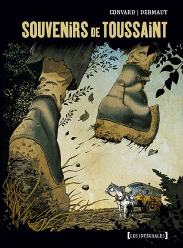 Didier Convard et François Dermaut - Souvenirs de Toussaint.