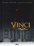 Didier Convard et Gilles Chaillet - Vinci Tome 1 : L'ange brisé.