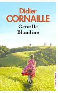 Didier Cornaille - Gentille Blandine.